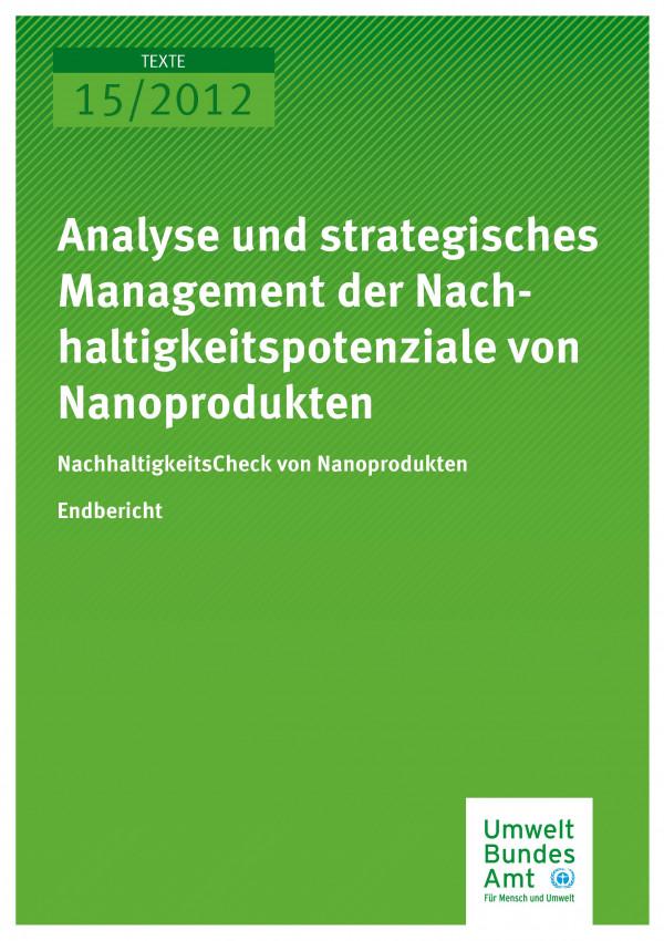 Publikation:Analyse und strategisches Management der Nachhaltigkeitspotenziale von Nanoprodukten - NachhaltigkeitsCheck von Nanoprodukten