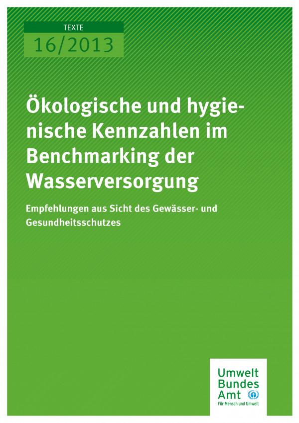 Publikation:Ökologische und hygienische Kennzahlen im Benchmarking der Wasserversorgung - Empfehlungen aus Sicht des Gewässer- und Gesundheitsschutzes