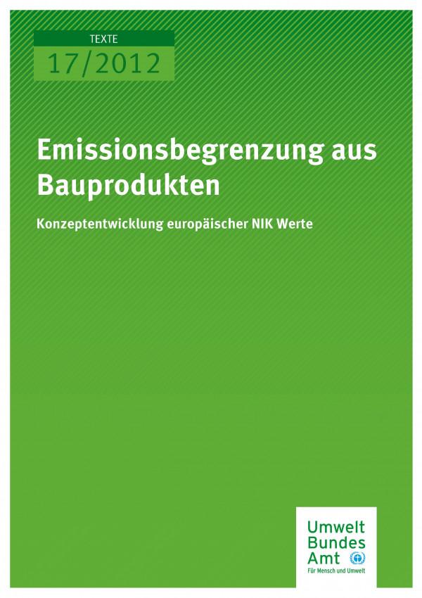 Publikation:Emissionsbegrenzung aus Bauprodukten - Konzeptentwicklung europäischer NIK‐Werte