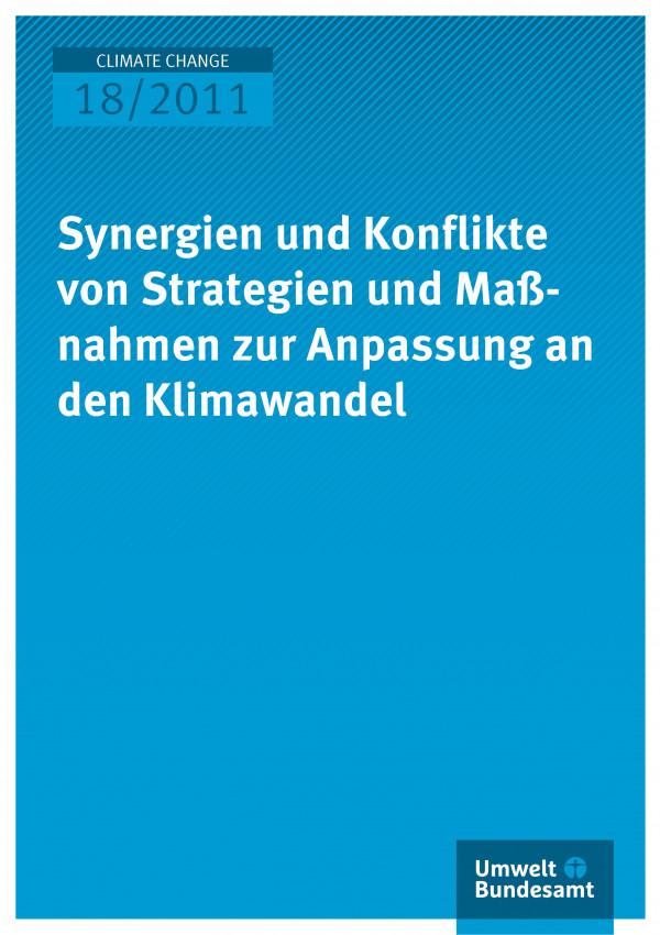Publikation:Synergien und Konflikte von Strategien und Maßnahmen zur Anpassung an den Klimawandel