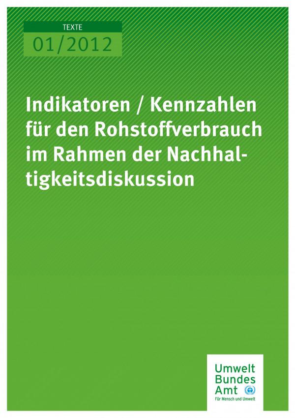 Publikation:Indikatoren / Kennzahlen für den Rohstoffverbrauch im Rahmen der Nachhaltigkeitsdiskussion