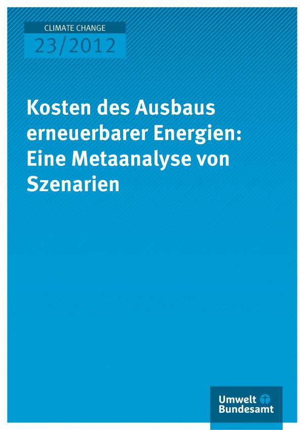 Publikation:Kosten des Ausbaus erneuerbarer Energien: Eine Metaanalyse von Szenarien