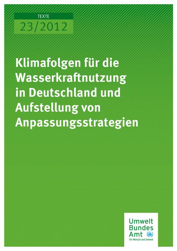 Publikation:Klimafolgen für die Wasserkraftnutzung in Deutschland und Aufstellung von Anpassungsstrategien