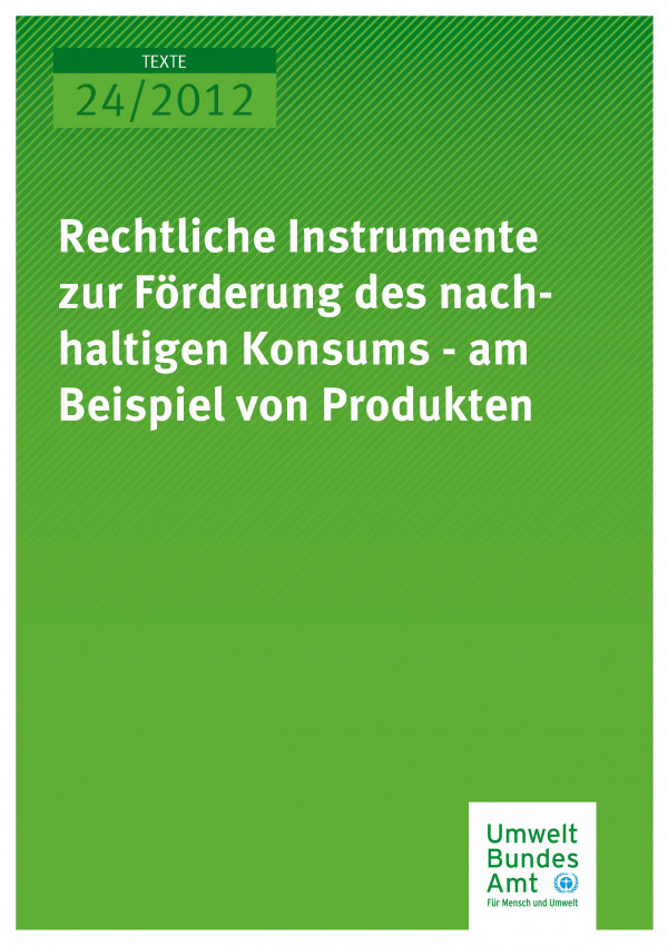 Publikation:Rechtliche Instrumente zur Förderung des nachhaltigen Konsums - am Beispiel von Produkten