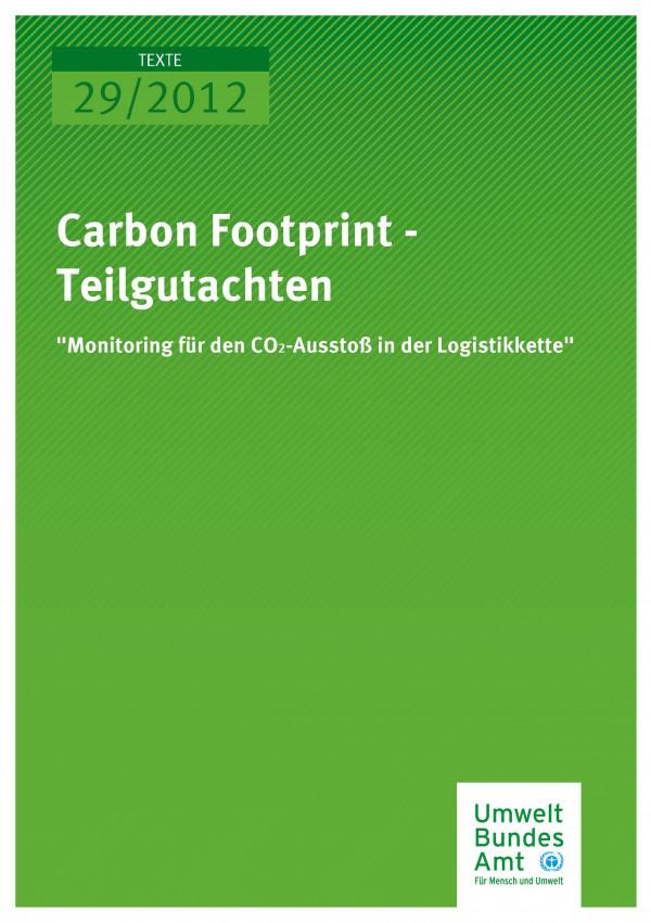 """Publikation:Carbon Footprint - Teilgutachten """"Monitoring für den CO2-Ausstoß in der Logistikkette"""""""