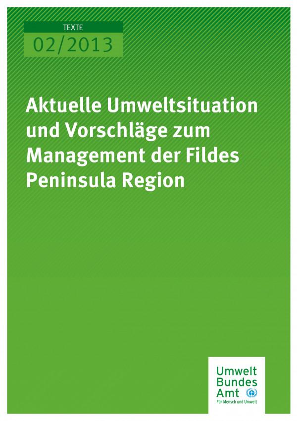 Publikation:Aktuelle Umweltsituation und Vorschläge zum Management der Fildes Peninsula Region