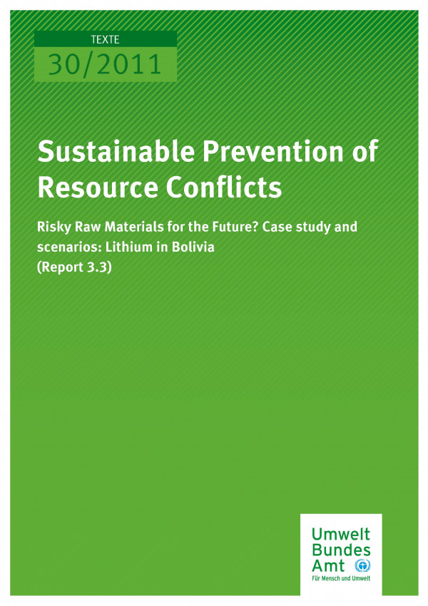 Publikation:Sustainable Prevention of Resource Conflicts - Risky Raw Materials for the Future? Case study and scenarios: Lithium in Bolivia (Report 3.3)