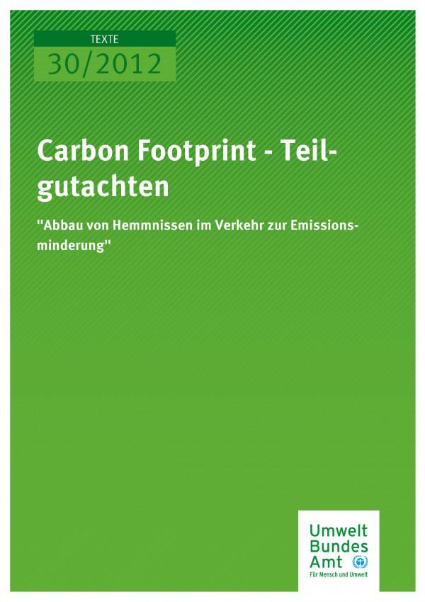 """Publikation:Carbon Footprint - Teilgutachten """"Abbau von Hemmnissen zur Emissionsminderung"""""""