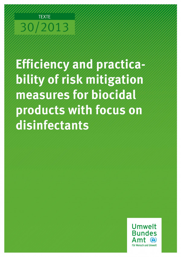 Publikation:Efficiency and practicability of risk mitigation measures for biocidal products with focus on disinfectants