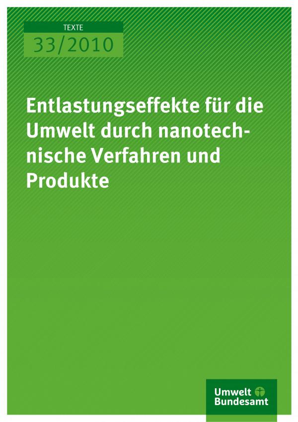 Publikation:Entlastungseffekte für die Umwelt durch nanotechnische Verfahren und Produkte