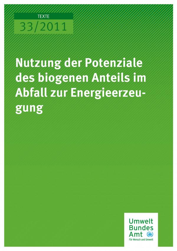 Publikation:Nutzung der Potenziale des biogenen Anteils im Abfall zur Energieerzeugung