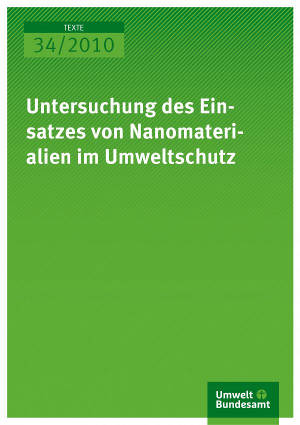 Untersuchung des Einsatzes von Nanomaterialien im Umweltschutz