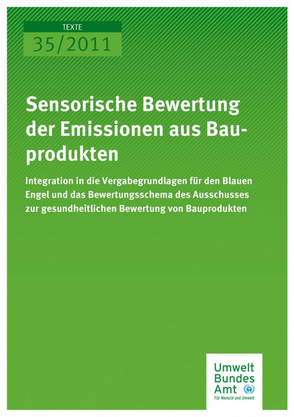 Publikation:Sensorische Bewertung der Emissionen aus Bauprodukten - Integration in die Vergabegrundlagen für den Blauen Engel und das Bewertungsschema des Ausschusses zur Gesundheitlichen Bewertung von Bauprodukten