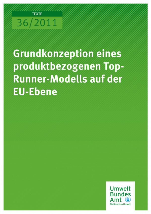 Publikation:Grundkonzeption eines produktbezogenen Top-Runner-Modells auf der EU-Ebene