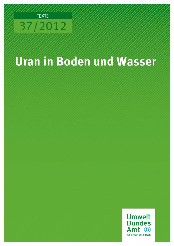 Publikation:Uran in Boden und Wasser