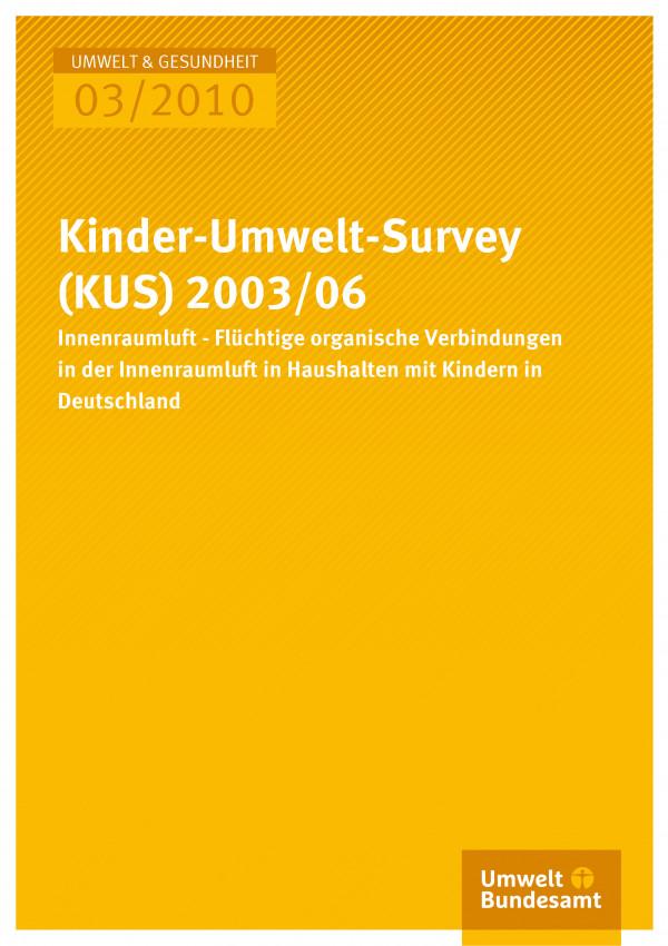 Publikation:Kinder-Umwelt-Survey (KUS) 2003/06: Innenraumluft - Flüchtige organische Verbindungen in der Innenraumluft in Haushalten mit Kindern in Deutschland