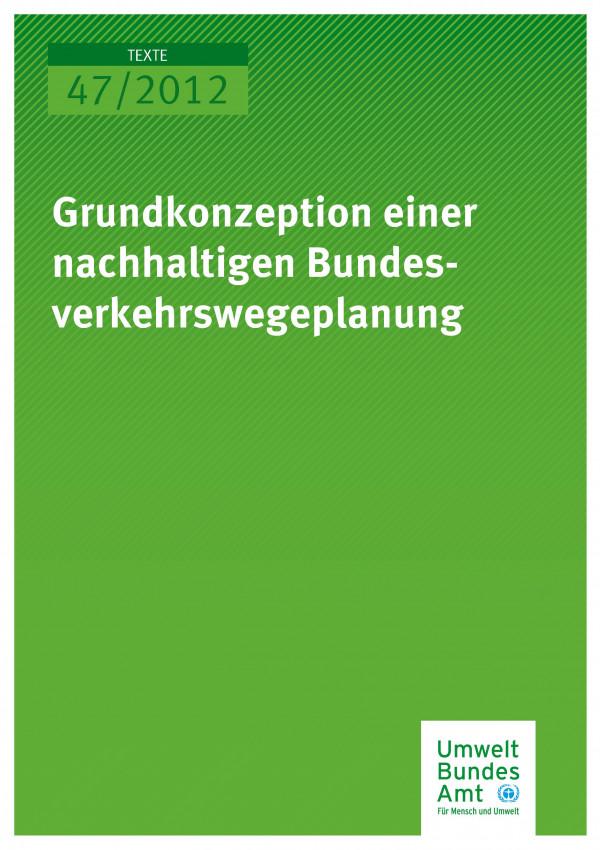 Publikation:Grundkonzeption einer nachhaltigen Bundesverkehrswegeplanung