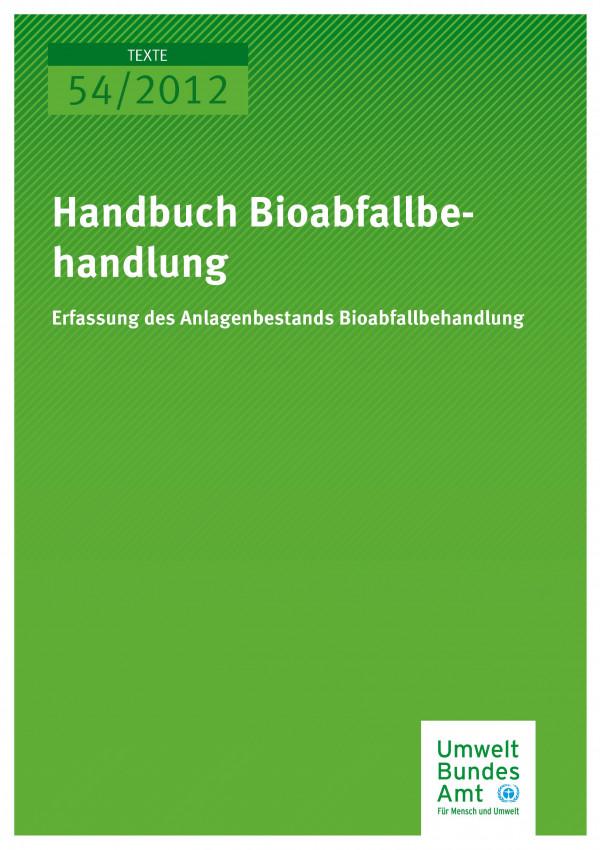 Publikation:Handbuch Bioabfallbehandlung - Erfassung des Anlagenbestands Bioabfallbehandlung