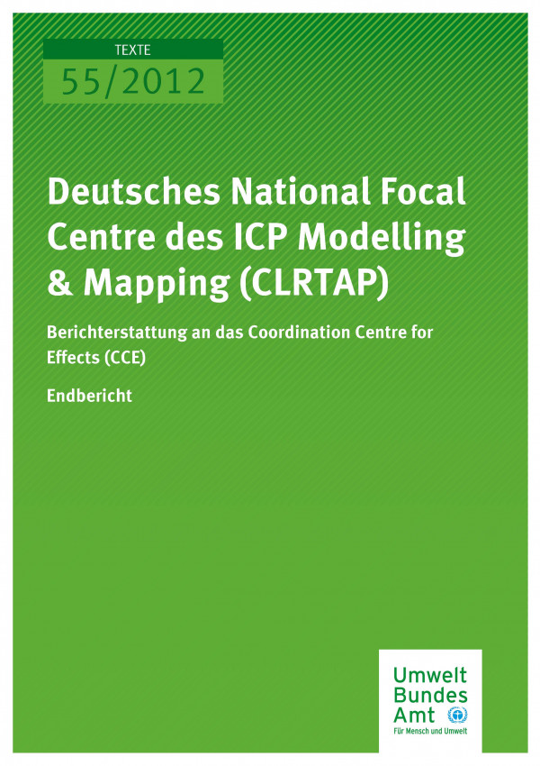 Publikation:Deutsches National Focal Centre des ICP Modelling & Mapping (CLRTAP) - Berichterstattung an das Coordination Centre for Effects (CCE)