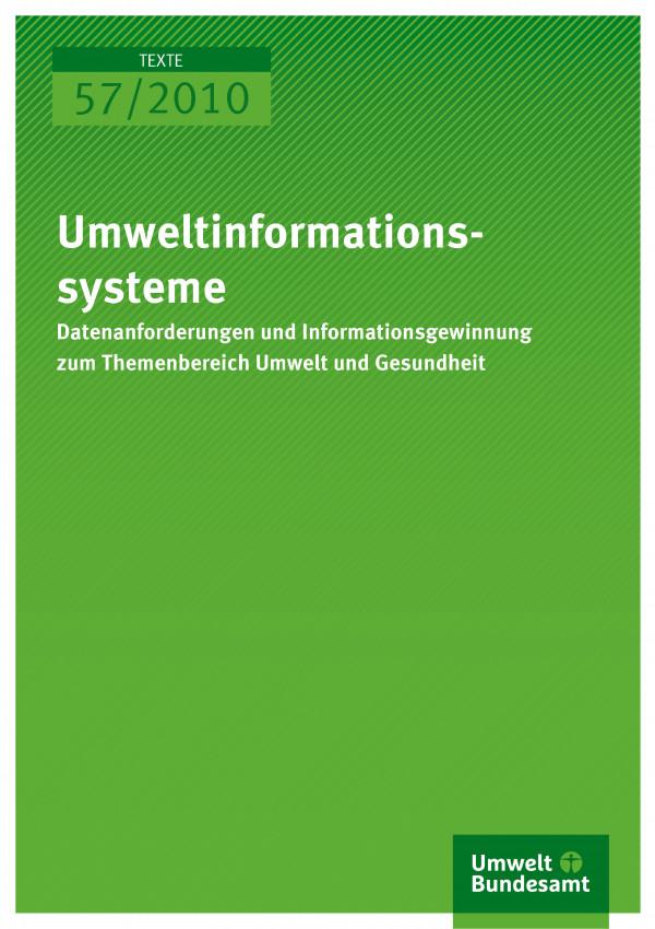 Publikation:Umweltinformationssysteme - Datenanforderungen und Informationsgewinnung zum Themenbereich Umwelt und Gesundheit