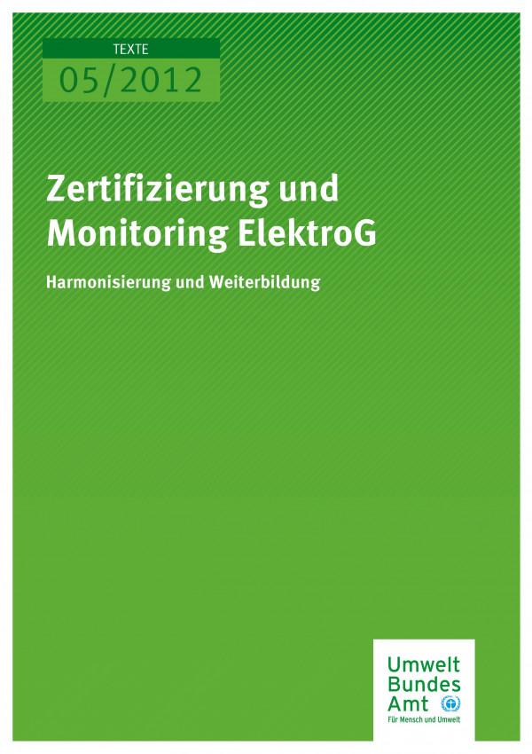 Publikation:Zertifizierung und Monitoring ElektroG - Harmonisierung und Weiterbildung