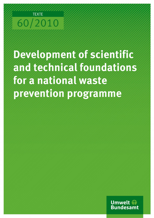 Publikation:Development of scientific and technical foundations for a national waste prevention programme