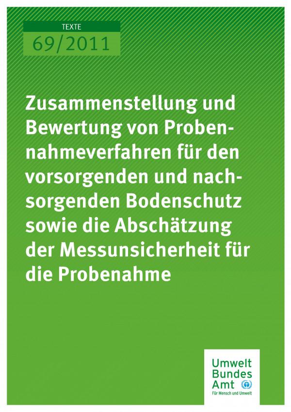 Publikation:Zusammenstellung und Bewertung von Probennahmeverfahren für den vorsorgenden und nachsorgenden Bodenschutz sowie die Abschätzung der Messunsicherheit für die Probennahme