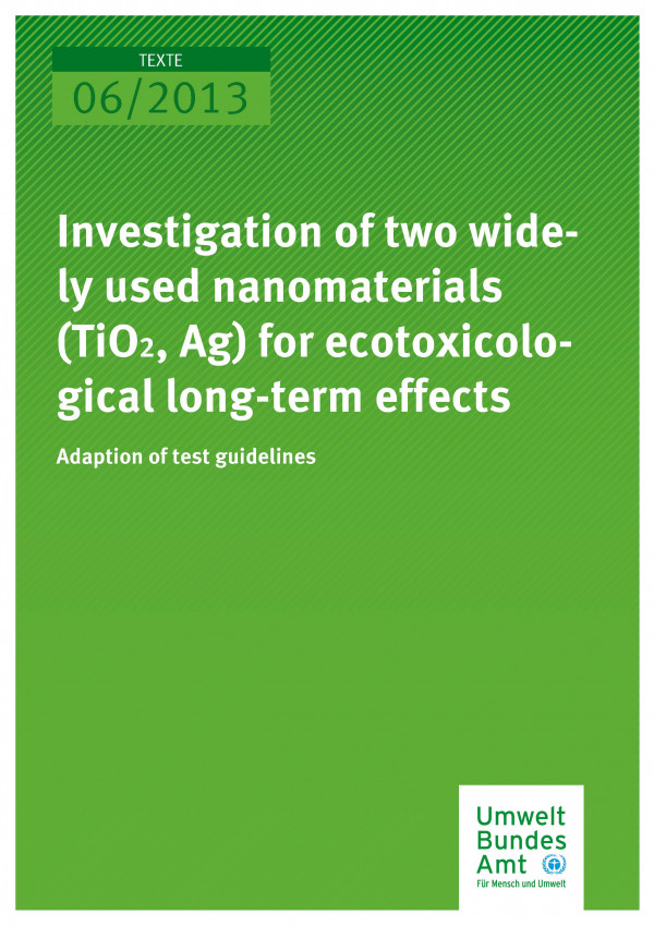 Publikation:Investigation of two widely used nanomaterials (TiO2, Ag) for ecotoxicological long-term effects - adaption of test guidelines