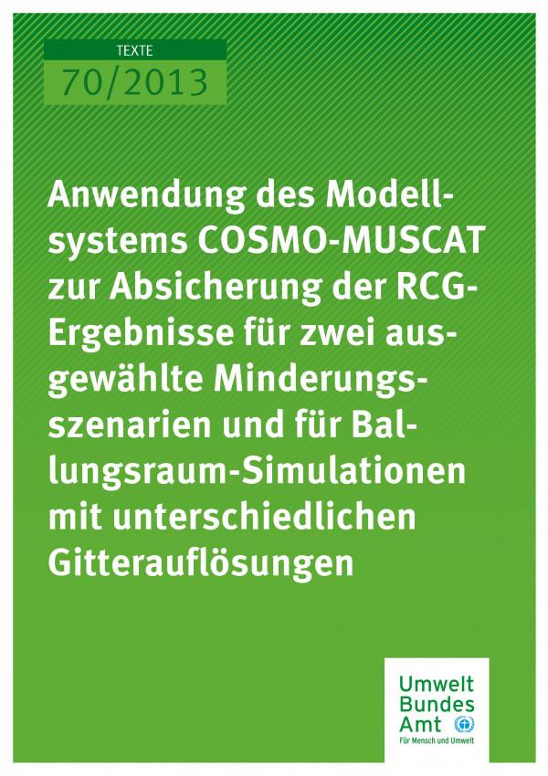 Cover Texte 70/2013 Ergebnisse für zwei ausgewählte Minderungsszenarien und für Ballungsraum-Simulationen mit unterschiedlichen Gitterauflösungen