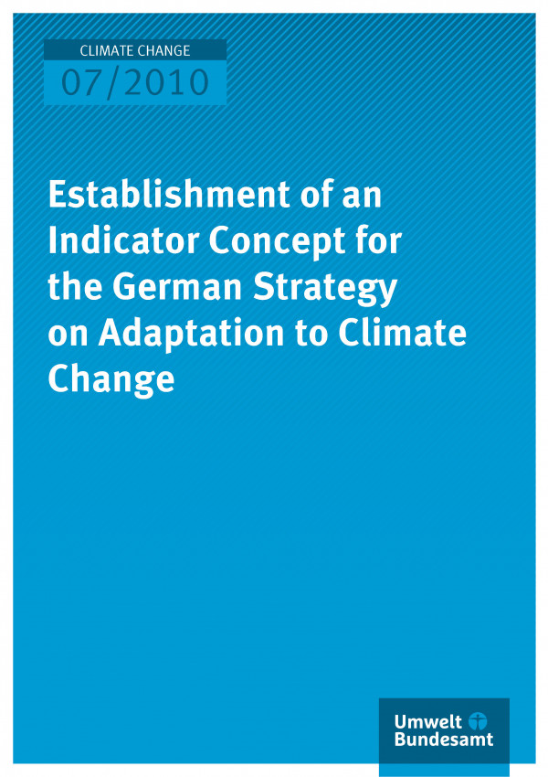 Publikation:Establishment of an Indicator Concept for the German Strategy on Adaptation to Climate Change