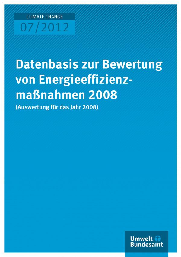 Publikation:Datenbasis zur Bewertung von Energieeffizienzmaßnahmen 2008 (Auswertung für das Jahr 2008)