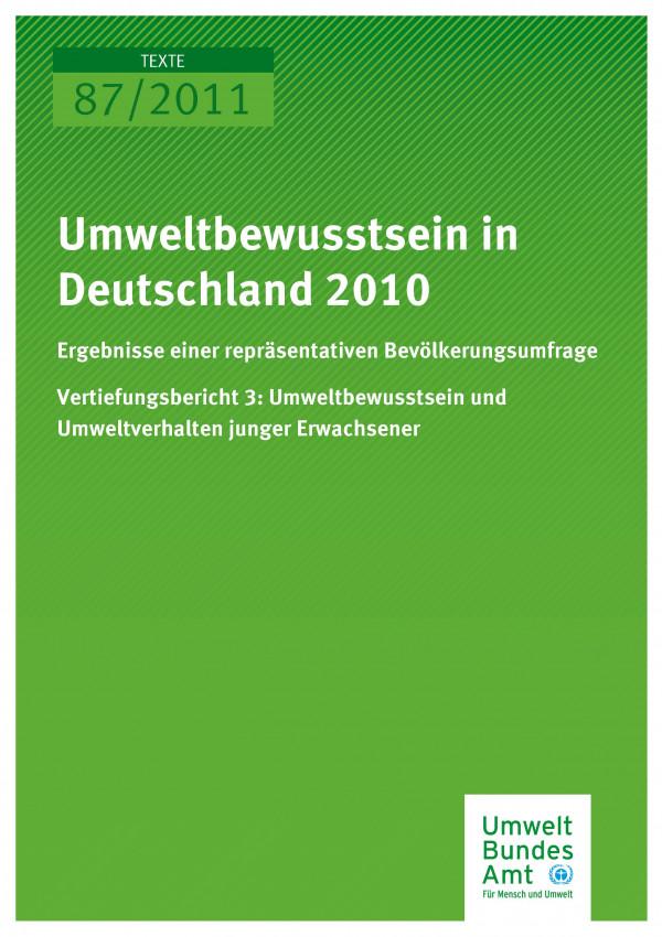 Publikation:Umweltbewusstsein in Deutschland 2010- Vertiefungsbericht 3: Umweltbewusstsein und Umweltverhalten junger Erwachsener