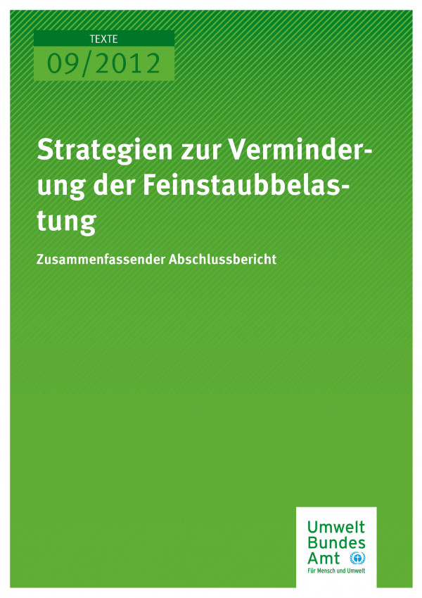 Publikation:Strategien zur Verminderung der Feinstaubbelastung - Zusammenfassender Abschlussbericht