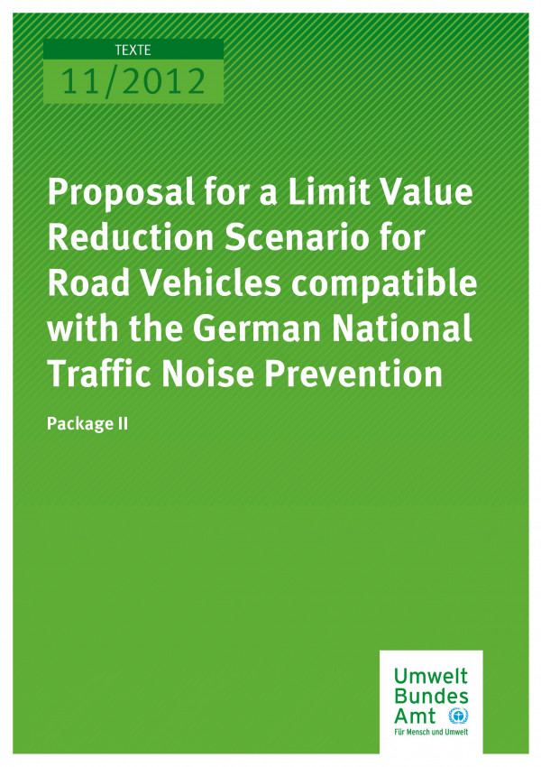 Publikation:Proposal for a Limit Value Reduction Scenario for Road Vehicles compatible with the German National Traffic Noise Prevention - Package II