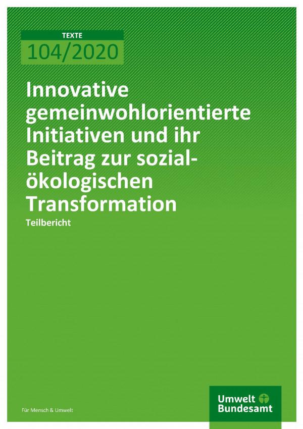 Cover_TEXTE_104-2020_Innovative gemeal-ökologischen Transformation