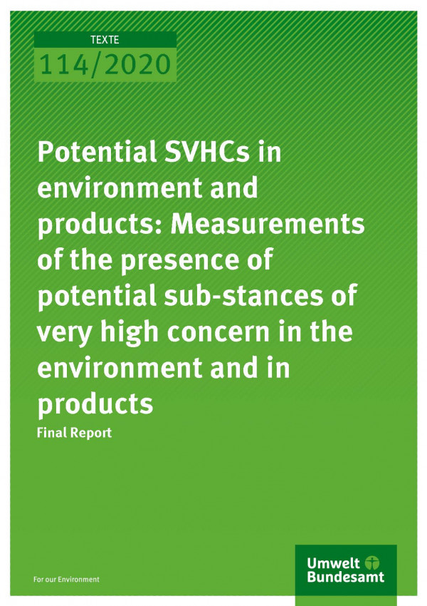Cover_TEXTE_114-2020_Potential SVHCs in environment and products
