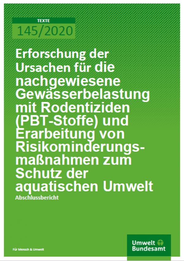 Cover_TEXTE_145-2020_Erforschung der Ursachen für die nachgewiesene Gewässerbelastung mit Rodentiziden