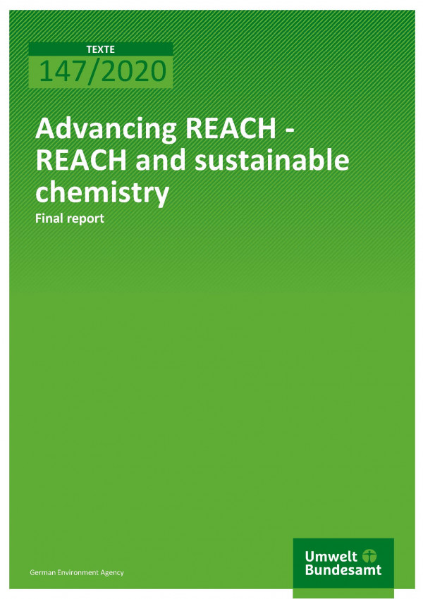 Cover_TEXTE_147-2020_Advancing REACH_Sustainable Chemistry