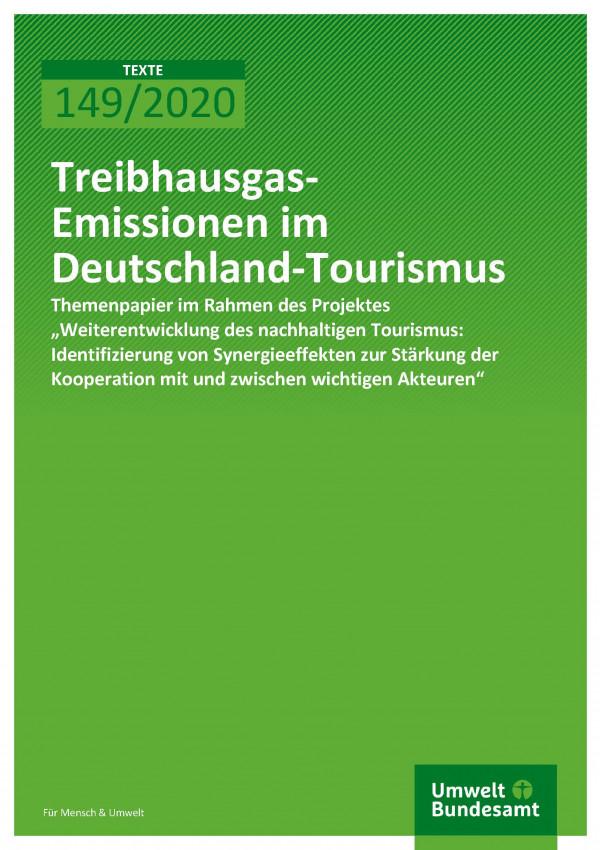 Cover_TEXTE_149-2020_Treibhausgas-Emissionen im Deutschland-Tourismus
