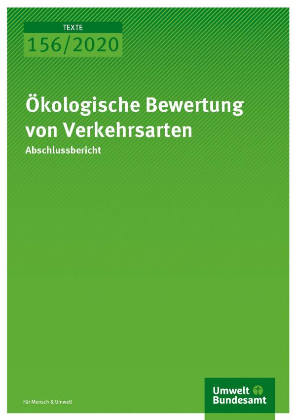 Cover_TEXTE_156-2020_Ökologische Bewertung von Verkehrsarten