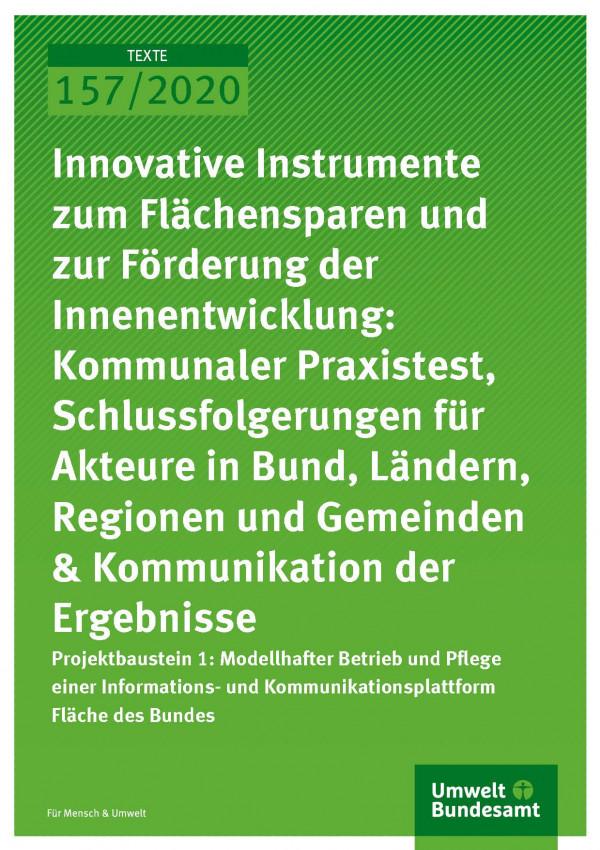 Cover_TEXTE_157-2020_Innovative Instrumente zum Flächensparen und zur Förderung der Innenentwicklung 1
