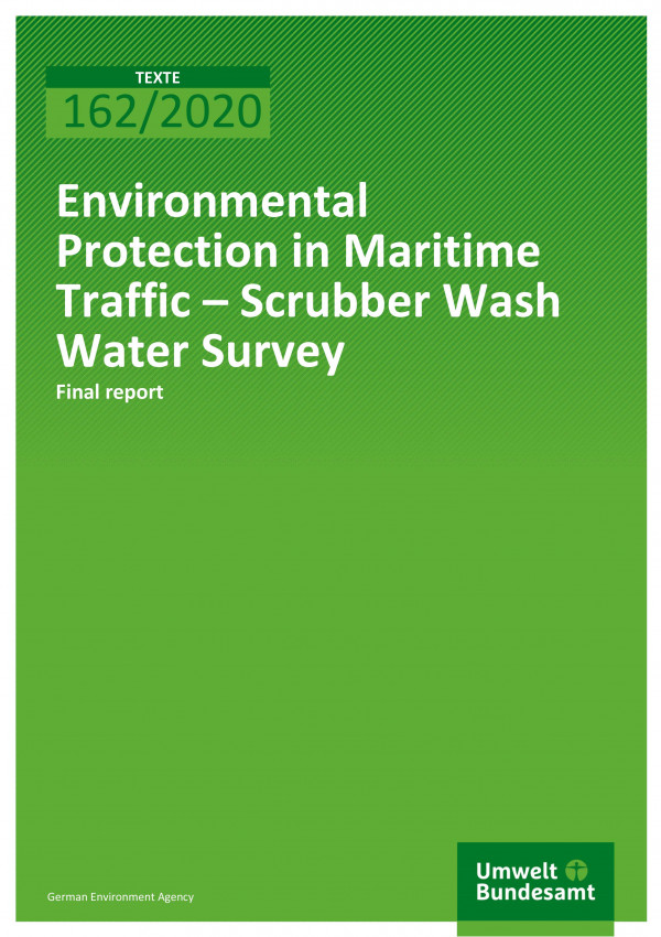 Cover_TEXTE_162-2020_Environmental Protection in Maritime Traffic – Scrubber Wash Water