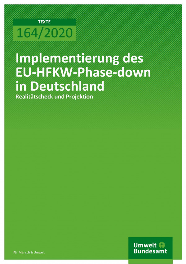 Cover_TEXTE_164-2020_Implementierung des EU-HFKW-Phase-down in Deutschland