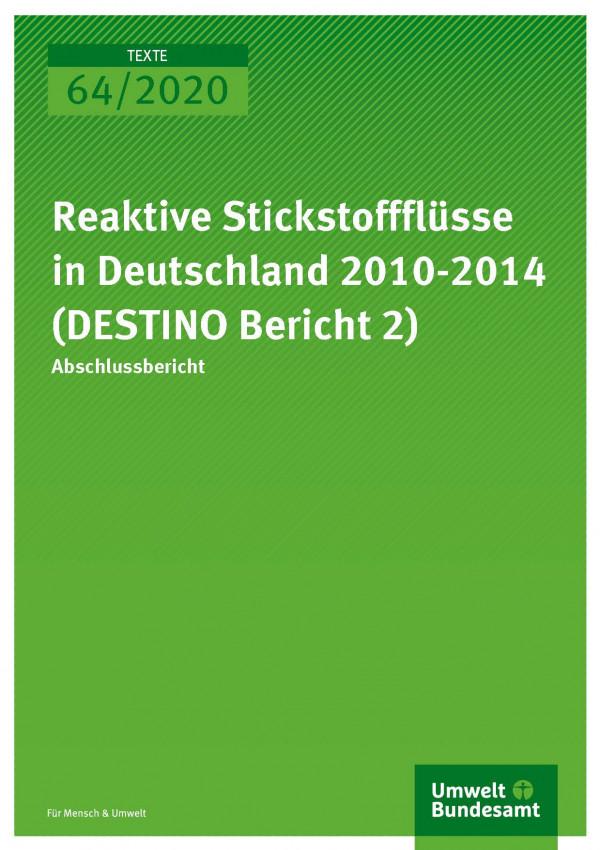 Cover TEXTE 2020 64 Reaktive Stickstlüsse in Deutschland 2010-2014