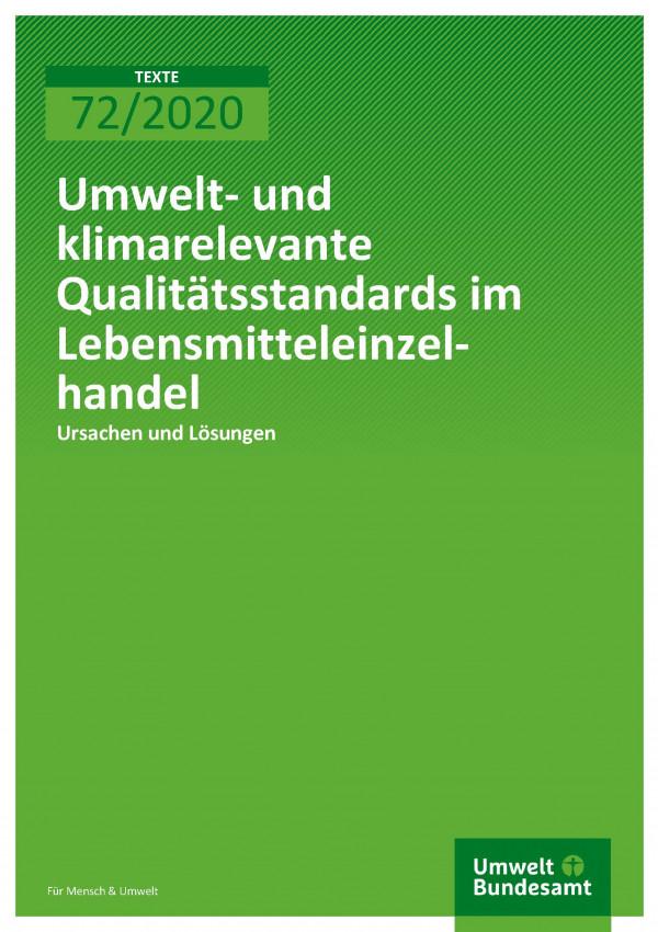 Cover_TEXTE_72-2020_Umwelt-_und_KlimQualitätsstandards_des_LEH