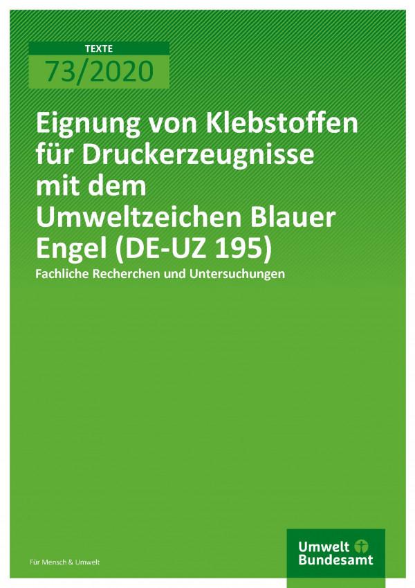 Cover_TEXTE_73-2020_Klebstoffe für Druckerzeugnisse