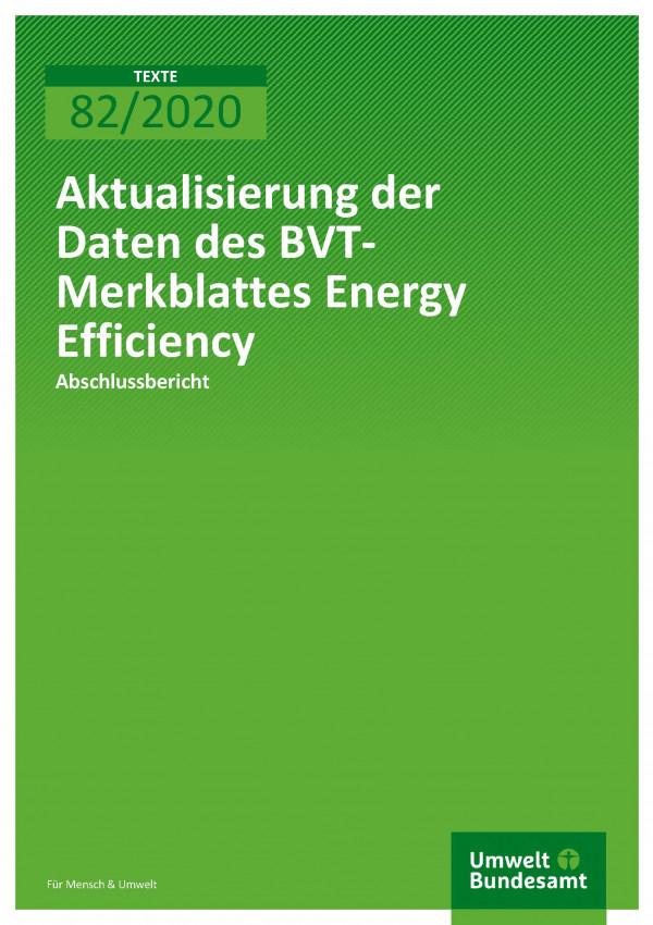 Cover_TEXTE_82-2020_AbschlussberichtTMerkblattes Energy Efficiency