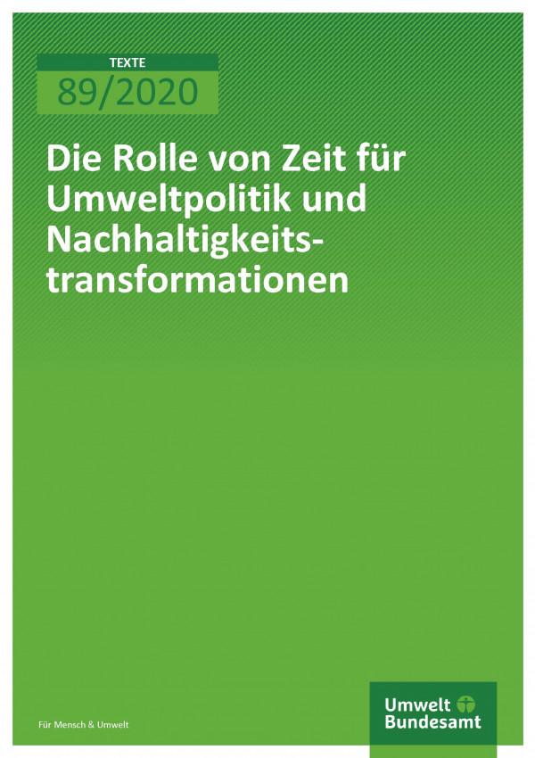 Cover_TEXTE_89-2020_Die Rolle von Zeachhaltigkeitstransformationen