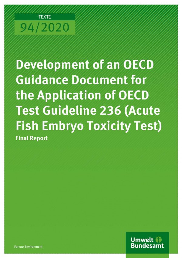 Cover_TEXTE_94-2020_Development of an OECD Guidance Document for the Application of OECD Test Guideline 236