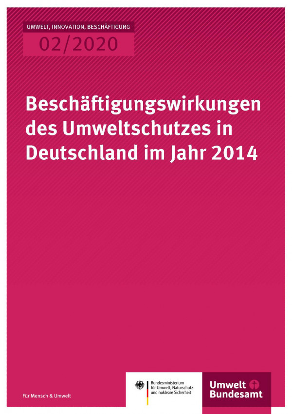 Cover_UIB_02-2020_Beschäftigungswirkungen des Umweltschutzes in Deutschland im Jahr 2014